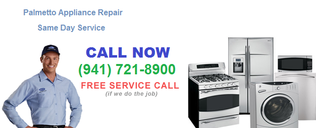 GE Whirlpool Frigidaire SubZero Amana Appliance Repair Service of Palmetto Ellenton Parrish Florida